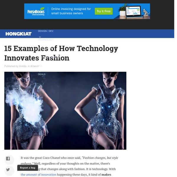 15 Examples of How Technology Innovates Fashion
