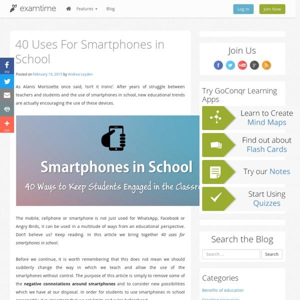 40 Uses For Smartphones in School
