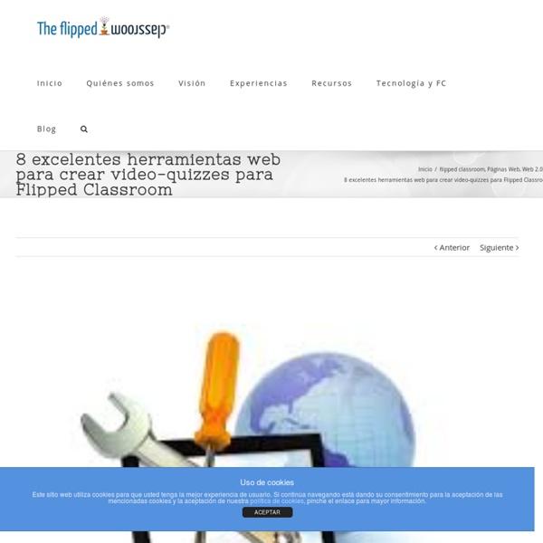 8 excelentes herramientas web para crear video-quizzes para Flipped Classroom