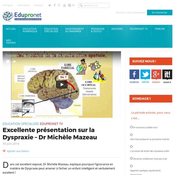 Excellente présentation sur la Dyspraxie – Dr Michèle Mazeau