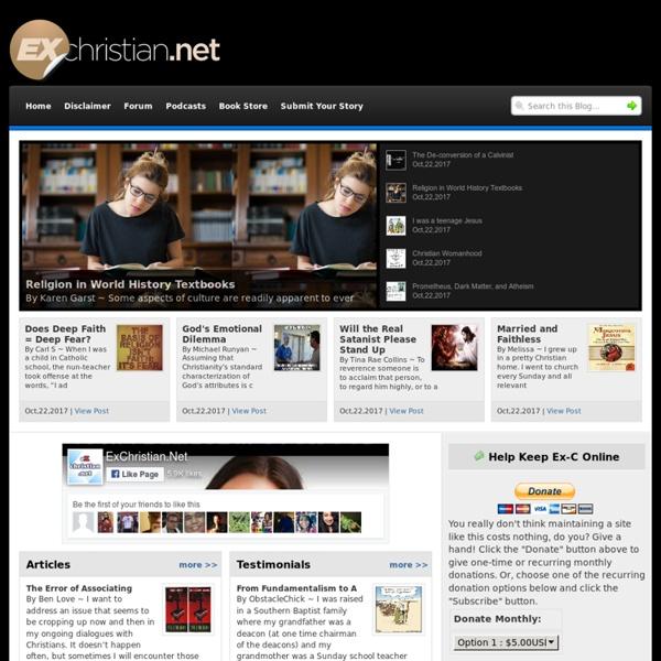 ExChristianDotNet - encouraging ex-Christians (de-converting or