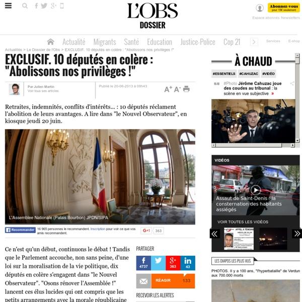 """EXCLUSIF. 10 députés en colère : """"Abolissons nos privilèges !"""" - 20 juin 2013"""