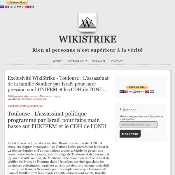 Exclusivité WikiStrike - Toulouse : L'assassinat de la famille Sandler par Israël pour faire pression sur l'UNIFEM et les CDH de l'ONU...