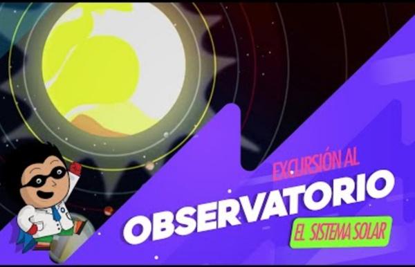 Zamba - Excursión al Observatorio - Sistema solar