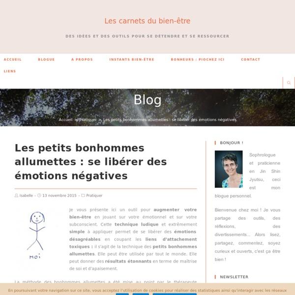 Les petits bonhommes allumettes : se libérer des émotions négatives