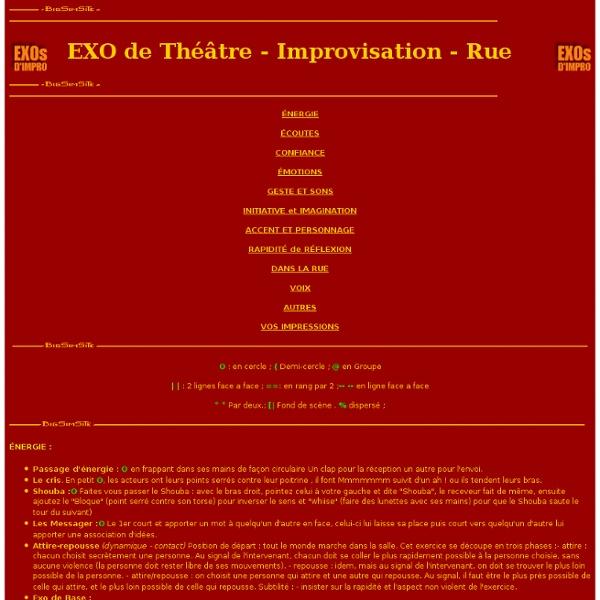 Des Exercices de théâtre et d'improvisation .