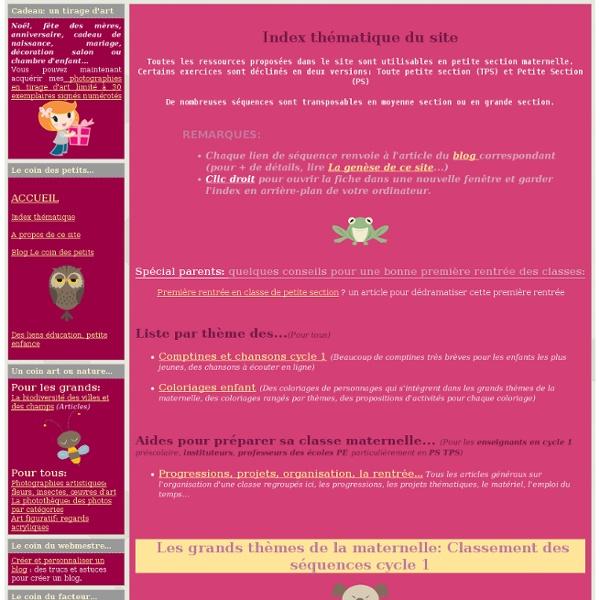 Index des exercices et thèmes du site scolaire maternelle cyle 1 - Balade en Champagne Le coin des petits (PS TPS)