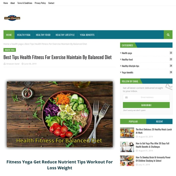 Best Tips Health Fitness For Exercise Maintain By Balanced Diet
