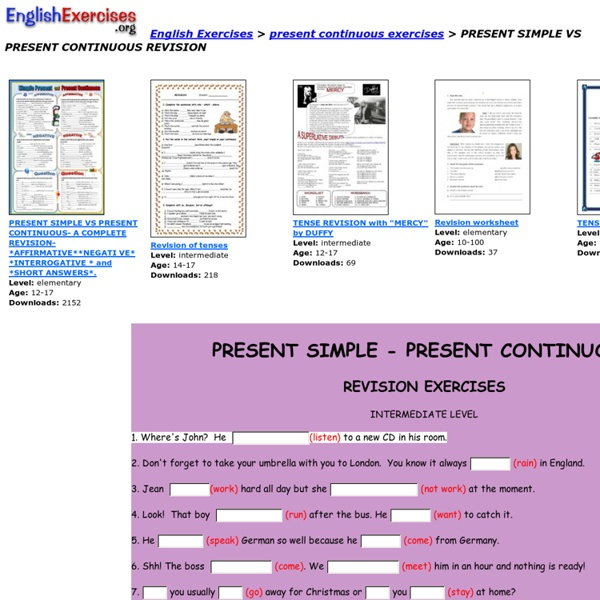 English Exercises Present Simpe: PRESENT SIMPLE VS PRESENT CONTINUOUS REVISION