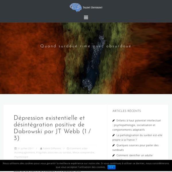 Dépression existentielle et désintégration positive de Dabrowski par JT Webb (1 / 3)