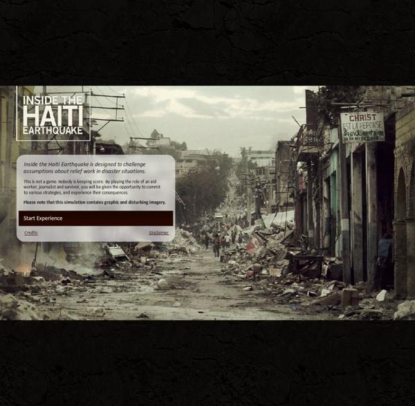 Experience the Haiti earthquake as a survivor, aid worker, or journalist