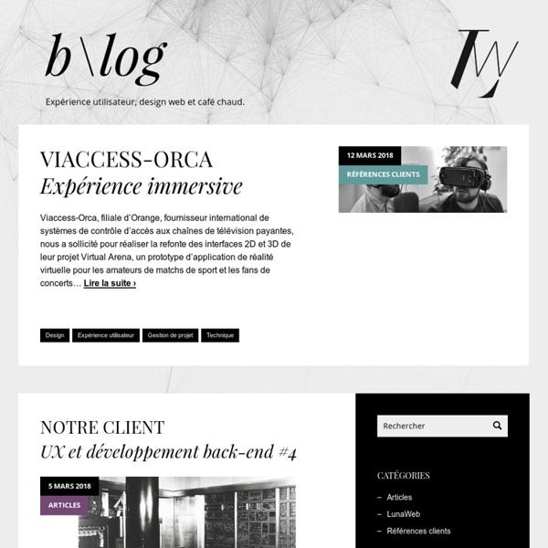 Expérience utilisateur, design web et café chaud - Blog LunaWeb