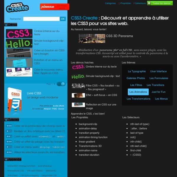 CSS3 Create - Démos, tutoriels et expériences CSS : menus, galerie photos, interfaces web.
