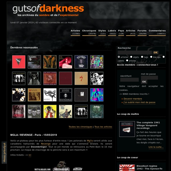 Guts Of Darkness ? Le webzine des musiques sombres et exp?rimentales : rock, jazz, progressif, metal, electro, hardcore...