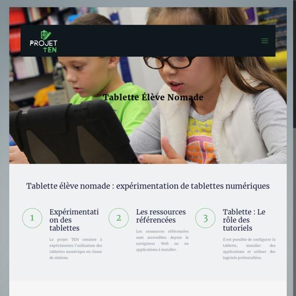 Ten - Tablettes Élèves Nomades - Expérimentation de tablettes numériques en classe de sixième