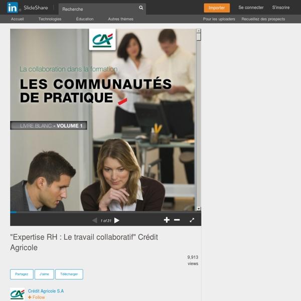 """""""Expertise RH : Le travail collaboratif"""" Crédit Agricole"""
