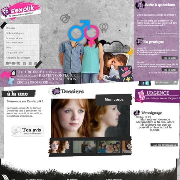Ça s'explik : la sexualité en question pour les 11 / 15 ans