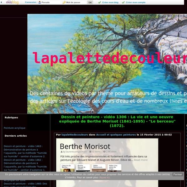 """Vidéo 1306 : La vie et une oeuvre expliquée de Berthe Morisot (1841-1895) - """"Le berceau"""" (1872). - lapalettedecouleurs"""