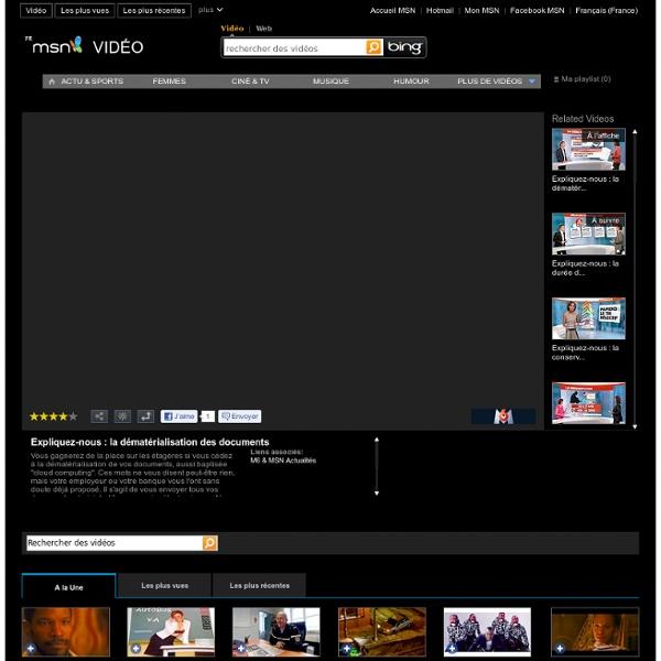 La dématérialisation des documents sur MSN Vidéo