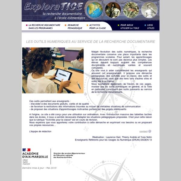EXPLORATICE site pédagogique de l'IA 13 / ressources TICE et recherche documentaire à l'école élémentaire