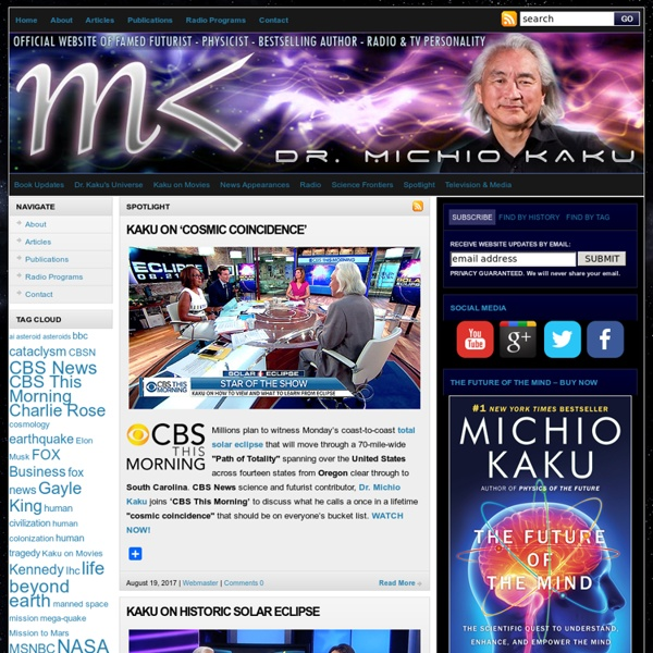 Welcome to Explorations in Science with Dr. Michio Kaku