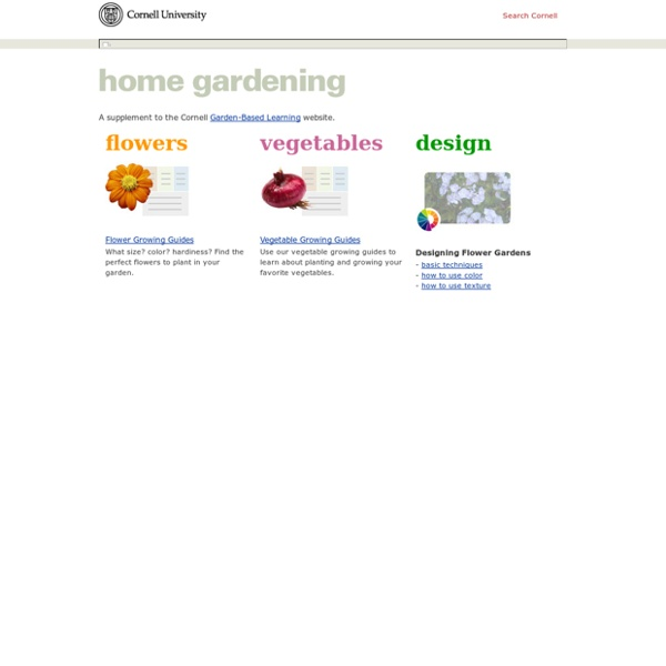 Explore Cornell - Home Gardening - Introduction