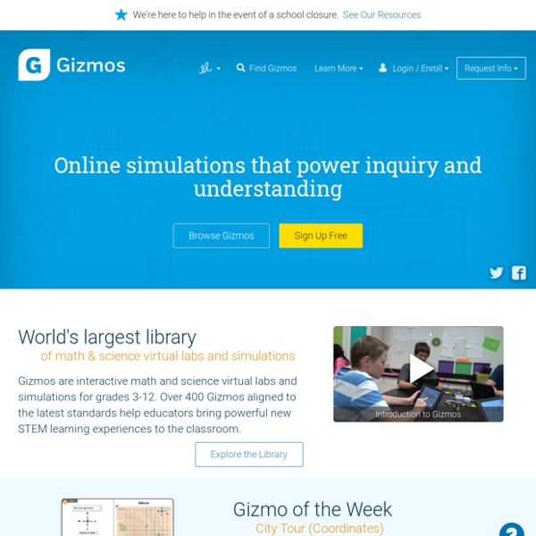 Gizmos! Online simulations that power inquiry and understanding.