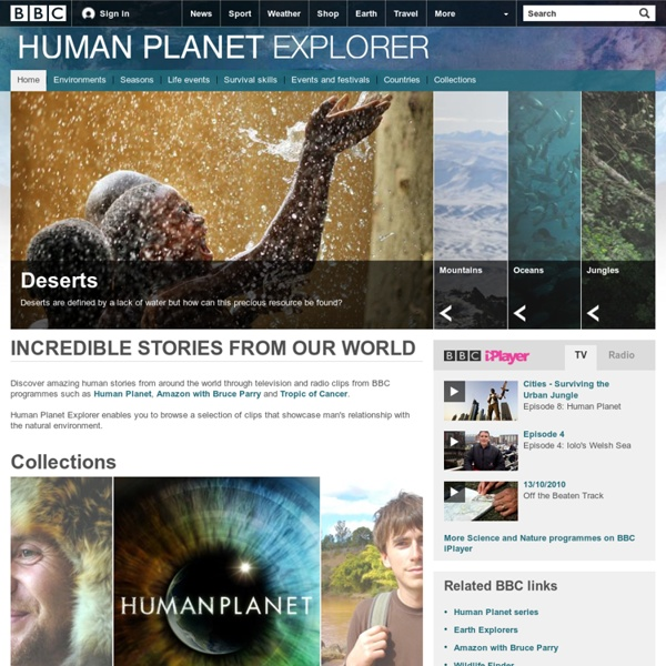 Human Planet Explorer - Homepage (pictures, video, facts & news)