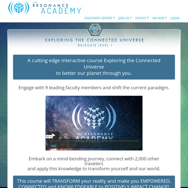 Exploring the Connected Universe – Delegate Level 1 – Resonance Academy
