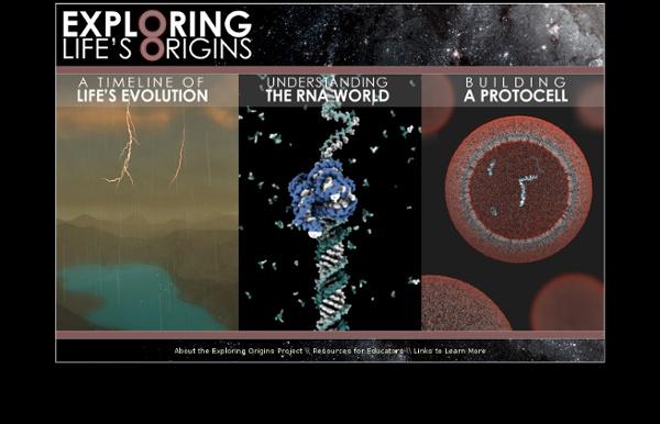 Exploring Life's Origins: A Virtual Exhibit