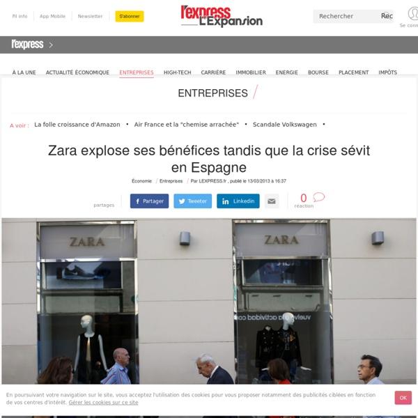 Zara explose ses bénéfices tandis que la crise sévit en Espagne