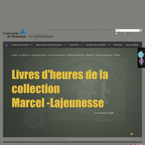 Livres d'heures de la collection Marcel Lajeunesse