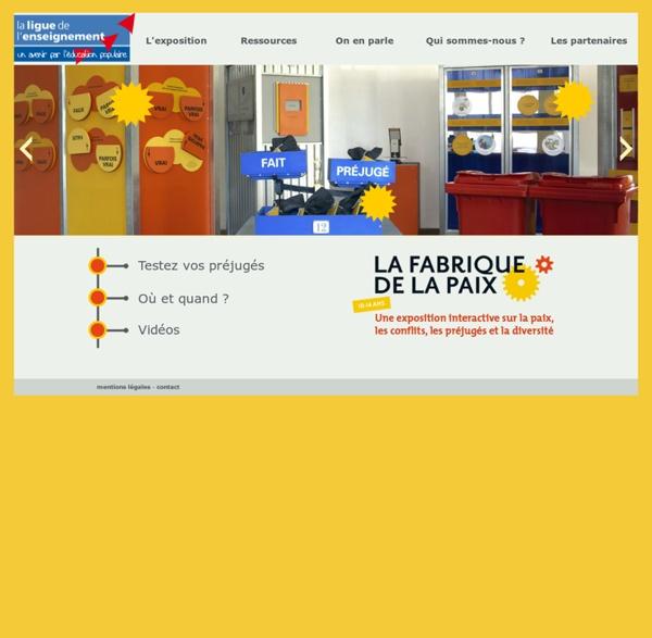 La Fabrique de la paix - Exposition interactive et itinérante