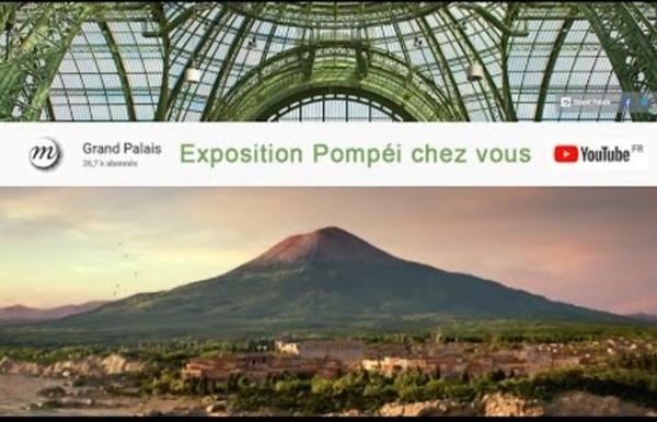 L'exposition Pompéi chez vous !