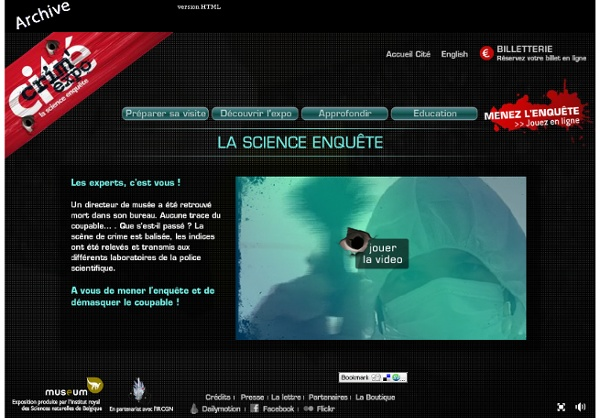 Crim'expo, la science enqu�te - Exposition sur la police scientifique � la Cit� des sciences et de l'industrie, Paris