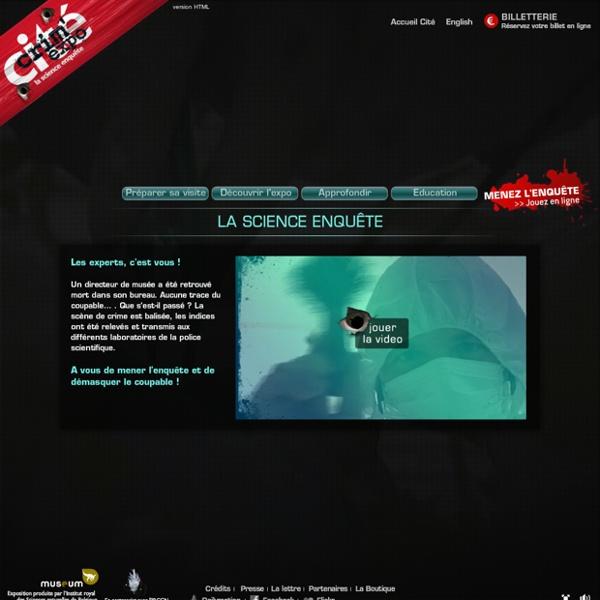 Crim'expo, la science enqu te - Exposition sur la police scientifique la Cit des sciences et de l'industrie, Paris