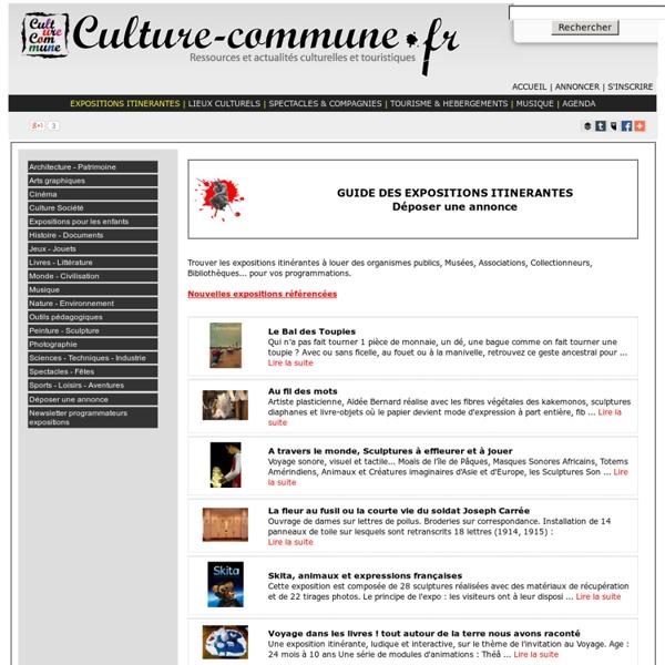 Guide des Expositions itinérantes pour les collectivités, services culturels, événements. Location d'exposition ou vente d'expositions.
