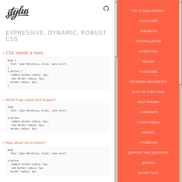 Expressive, dynamic, robust CSS — expressive, robust, feature-rich CSS preprocessor