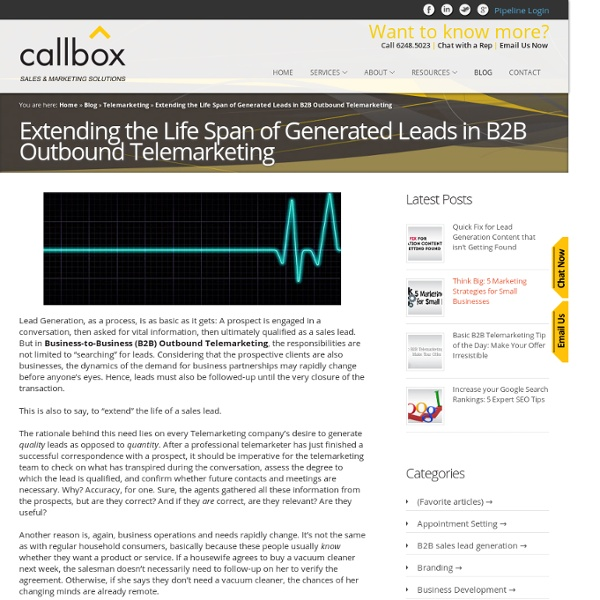 Extending the Life Span of Generated Leads in B2B Outbound Telemarketing