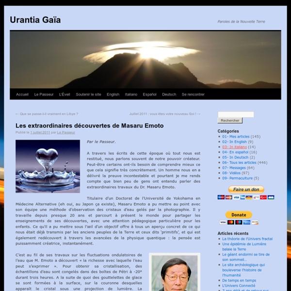 Les extraordinaires découvertes de Masaru Emoto