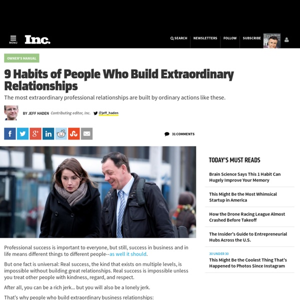 9 Habits of People Who Build Extraordinary Relationships