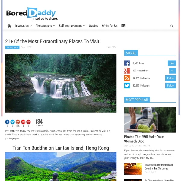 21 Of the Most Extraordinary Places To Visit - StumbleUpon