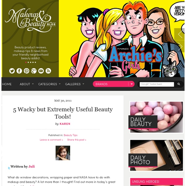 5 Wacky but Extremely Useful Beauty Tools!: Makeup and Beauty Blog: Makeup Reviews, Beauty Tips and Drugstore Beauty Finds - StumbleUpon
