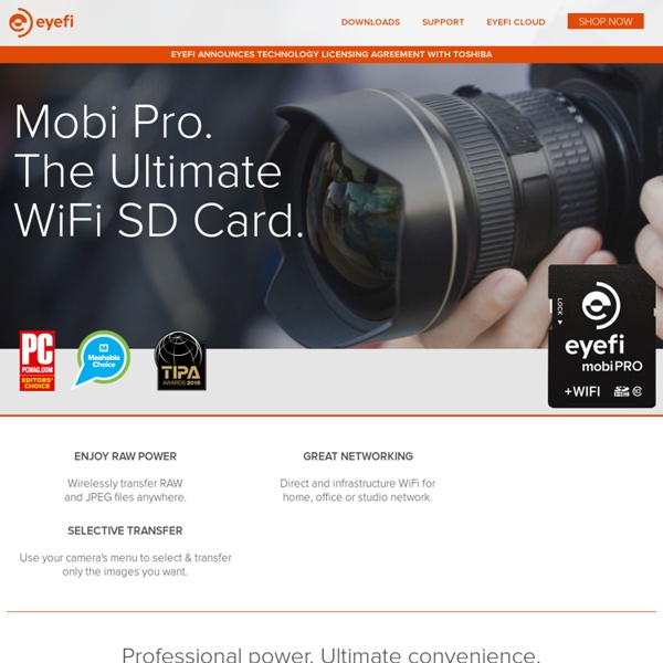 WiFi SD Cards: Eyefi Memory Cards: Wireless Photo and Video Uploads from your Camera to your Computer & the Web