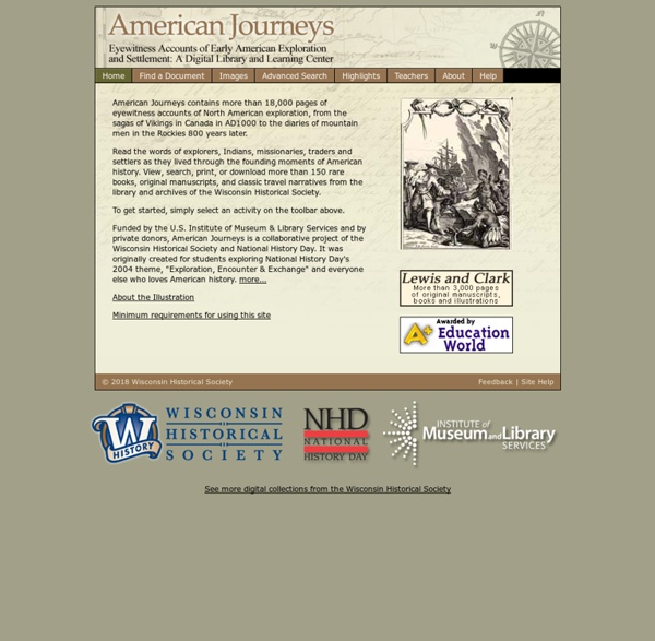 American Journeys: Eyewitness Accounts of Early American Exploration and Settlement