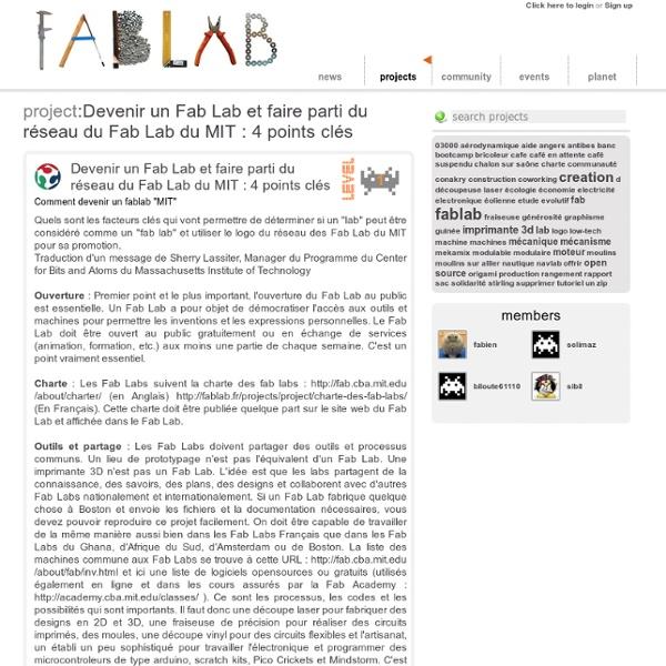 Devenir un Fab Lab et faire parti du réseau du Fab Lab du MIT : 4 points clés