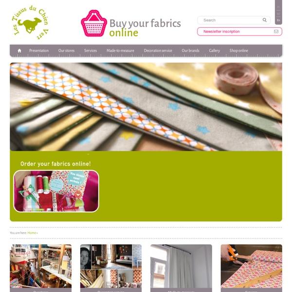 Vente de tissus en ligne en Belgique et France - Magasin les tissus du chien vert : Tissus & Confections sur mesures