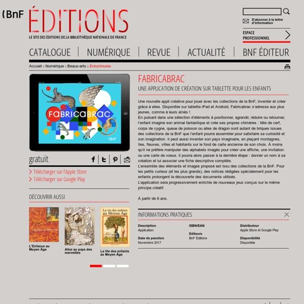 Fabricabrac : appli de création pour enfants sur tablette avec les collections de la BnF