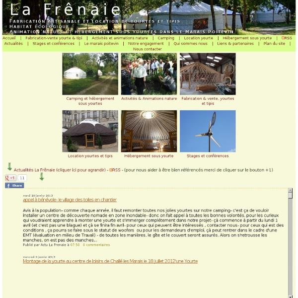 Yourtes et Tipis - Fabrication, animation et éco-habitat - lafrenaie.org