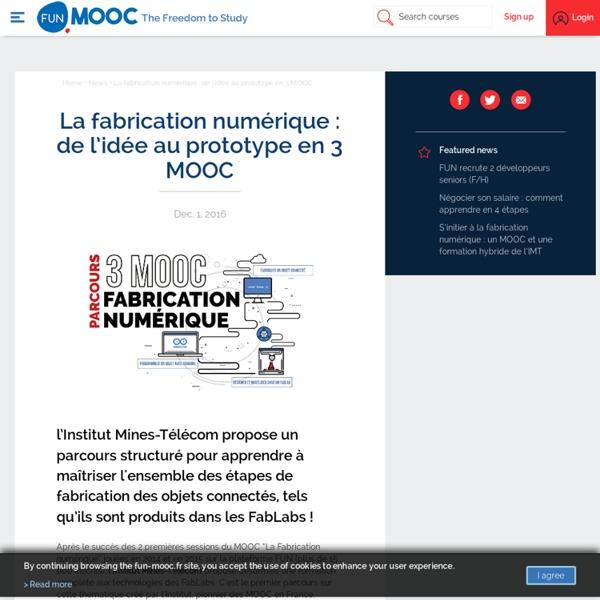 FUN - La fabrication numérique : de l'idée au prototype en 3 MOOC